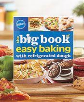 Pillsbury The Big Book of Easy Baking Cookbook