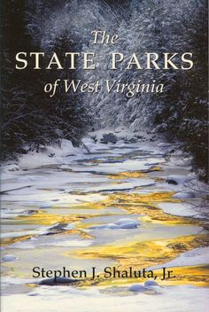 a book for our coffee table - State Parks of West Virginia