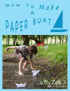 How to make a paper boat- video tutorial by My Little 3 and Me
