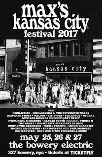 Everynight Charley's Manhattan Beat: Max's Kansas City Festival 2017 at the Bowery Elec...