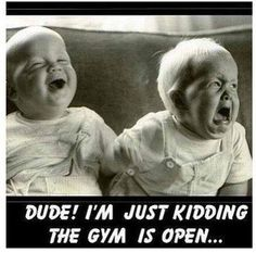 Fitness humor.