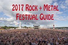 http://loudwire.com/rock-metal-music-festivals-guide/