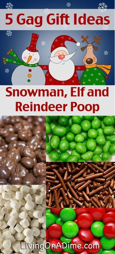 Snowman Poop, Elf Poop and Reindeer Poop - Homemade Christmas Gift Ideas - 4 Gag Gift Ideas for less than $1.00 each.