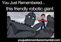 The Iron Giant.