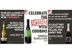 2012: Wine retailer Oddbins poked fun at LOCOG rules with an  in-store promotion offering a 30% discount for Nike-wearing, Vauxhall-driving, RBS MasterCard- holding, iPhone-using, British Gas bill-paying, Pepsi-drinking, and KFC-eating consumers. All of which are not Olympic sponsors. Oddbins window displays highlight that it is not allowed to refer to the Games in its marketing,  from Retail Week.