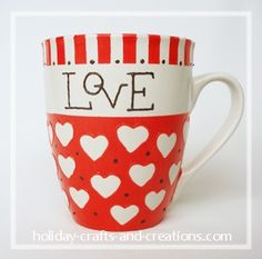 Painted coffee mug.    http://www.holiday-crafts-and-creations.com/homemade-valentine-gifts.html