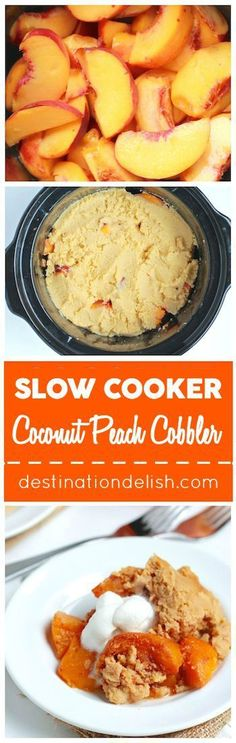 Slow Cooker Coconut Peach Cobbler - a gluten free, paleo, and vegan version of the classic peach cobbler dessert made with coconut flour and cooked in the crock pot http://www.destinationdelish.com/slow-cooker-coconut-peach-cobbler/