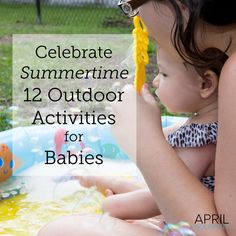 Celebrate Summer, Summertime and #celebrateeverygoal with your family with these 12 outdoor activities for babies   #CollectiveBias #shop