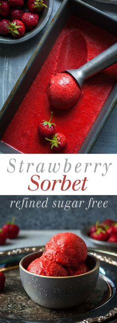 Strawberry Sorbet – Naturally sweetened, 3 ingredients, and so refreshing! This … Strawberry Sorbet – Naturally sweetened, 3 ingredients, and Delicious Desserts, Dessert Recipes, Yummy Food, Healthy Desserts, Heathy Treats, Healthy Meals, Healthy Recipes, Frozen Desserts, Frozen Treats