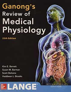 Ganong's Review of Medical Physiology 25th Edition by Kim E. Barrett- Main Library 612 GAN