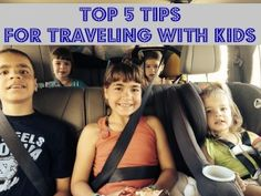 Top 5 Tips for Traveling with Kids--by car
