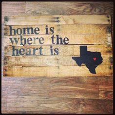 Home is where the heart is - Texas hometown Pallet sign art on Etsy, $40.00