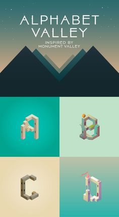Alphabet Valley is an illustrated alphabet by interaction designer Claudia Mussett that was inspired by the design of the puzzle video game Monument Valley.