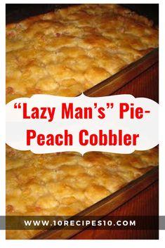 Easy Peach Pie, Homemade Peach Cobbler, Fresh Peach Cobbler, Southern Peach Cobbler, Peach Pie Recipes, Peach Pie Filling, Peach Cobbler Dump Cake, Jiffy Peach Cobbler Recipe, Healthy Peach Cobbler