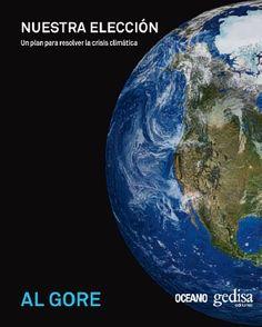 Nuestra elección Un plan para resolver la crisis climática, Al Gore  Bien entendida, la crisis climática constituye una oportunidad sin precedentes para ocuparnos, por fin de manera eficaz, de numerosas causas persistentes de padecimiento y miseria que ya han sido ignoradas durante demasiado tiempo. Nuestra elección reúne en un único lugar las soluciones más eficaces a nuestra disposición: aquellas que, en conjunto, resolverán esta crisis.