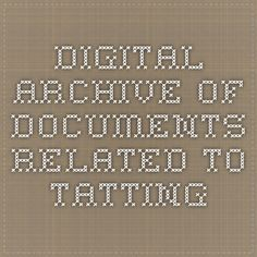 Digital Archive of Documents Related to Tatting