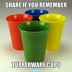 I remember these good ol' colorful Tupperware cups! #retro
