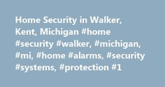 Home Security in Walker, Kent, Michigan #home #security #walker, #michigan, #mi, #home #alarms, #security #systems, #protection #1 http://ohio.remmont.com/home-security-in-walker-kent-michigan-home-security-walker-michigan-mi-home-alarms-security-systems-protection-1/  # Home Security Walker The Community of Walker, MI Walker, Michigan, located in Kent (county), has a population of 23,532. The population has increased 7% since 2000. The average temperature in January is 22 and 71 in July…