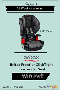 Enter to win a Britax Frontier ClickTight Booster Car Seat from @AlbeeBaby during their 52 Weeks of Giveaways contest!