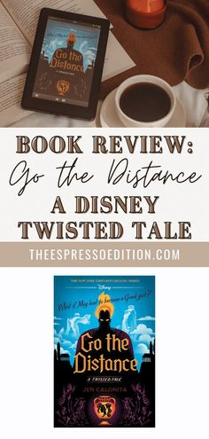 Disney's Twisted Tale, Go the Distance is perfect for fans of Hercules! Jen Calonita does a great job with this YA retelling and the review can be found at theespressoedition.com | #gothedistance #disneytwistedtale #hercules #disney #jencalonita #netgalley books to read in 2021 | best books | book recommendations | books | book club books | 2021 reading list | best books for young adults | best adult books | contemporary fiction | reading list | what to read | #readingchallenge #