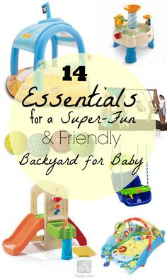 14 Essentials for a Super-Fun and Friendly Backyard for Baby