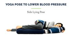 Yoga pose to lower blood pressure - side lying pose