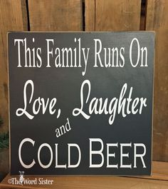 Fun Beer Sign This Family Runs On Love Laughter by TheWordSister