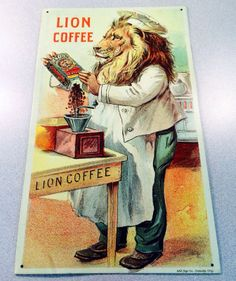 Lion Coffee Sign Vintage Tin Signs, Vintage Tins, Advertising Signs, Ads, Bull Durham, Lion Coffee, Coffee Signs, Metal Signs, Ebay