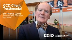 Hear what Dr. Pearse Lyons, Founder and President of Alltech, has to say about his experience of The Convention Centre Dublin.