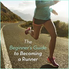 If you want to be a runner, here's a beginner's guide to get you started.
