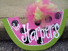 Watermelon Door Hanger by simplysellers on Etsy https://www.etsy.com/listing/97198777/watermelon-door-hanger