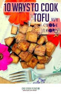 10 ways to cook tofu & 45+ Recipes. #vegan #vegetarian #tofu