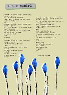 Bluebird de BUKOWSKI dans mon coeur format POSTER - XXL grand poster - A1