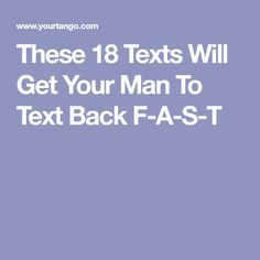 Text back f-a-s-t flirty texts for him, flirty quotes for him, thinking of Naughty Texts For Him, Love Texts For Him, Sweet Texts For Him, Flirty Texts For Him, Flirty Quotes For Him, Text For Him, Naughty Quotes, Sweet Goodnight Text, Goodnight Messages For Him