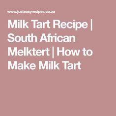 Milk Tart Recipe   South African Melktert   How to Make Milk Tart