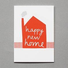 HAPPY NEW HOME. A screen printed card designed and made by Yorkshire based illustrator Alison New Home Cards, House Of Cards, Happy New Home, Make Your Own Card, Homemade Cards, Screen Printing, Stationery, New Homes, Greeting Cards