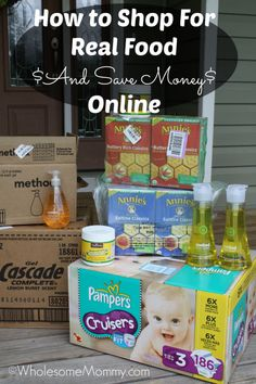 How to Save Money on Real Food Online! You can buy at home and save time and money....Holla!  From WholseomMommy.com