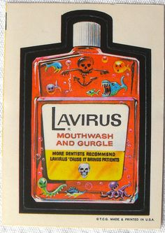 1973 Wacky Packages Stickers 1st Series LAVIRUS, via Flickr. One of my Absolute FAVS!