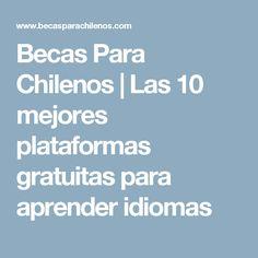 Becas Para Chilenos | Las 10 mejores plataformas gratuitas para aprender idiomas