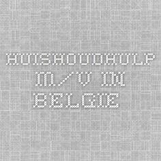 HUISHOUDHULP m/v in Belgie