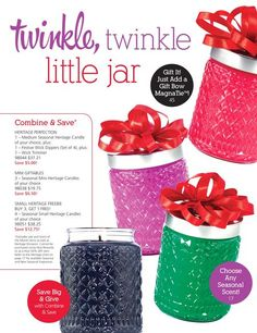 """Twinkle, Twinkle little Jar"" These mini's are the perfect last minute special gift. I have a great combine and save choose any SEASONAL 3/$19.75 That's a $6.50 savings!!"
