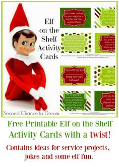 I'm offering a set of Free Printable Elf on the Shelf Activity cards. These are cards with a twist.