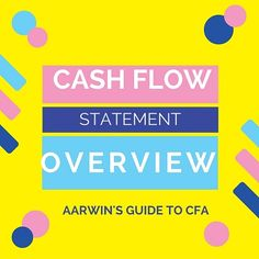 Cash flow statement Overview - Aarwin's Guide to CFA Chartered Financial Analyst, Cash Flow Statement, Ecommerce Hosting, Finance, How To Get, Education, Learning, Studying, Teaching