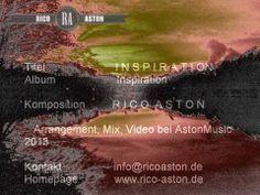 Inspiration Brandaktuelle Auskopplung aus dem gleichnamigen Album von Rico Aston