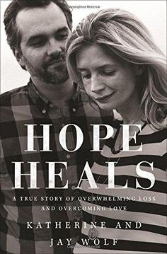 Hope Heals: A True S
