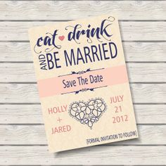 Eat Drink & Be Married Save the Date