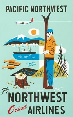 size: Giclee Print: Pacific Northwest - Fly Northwest Orient Airlines : This exceptional art print was made using a sophisticated giclée printing process, which deliver pure, rich color and remarkable detail. Northwest Airlines, Pacific Northwest, Vintage Travel Posters, Vintage Ads, Vintage Airline, Retro Poster, Poster Vintage, Illustrations, North West