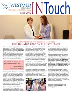 WESTMED's newest InTouch patient newsletter is now available! Visit www.westmedgroup.com