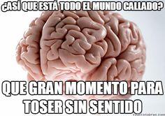 El cerebro trolleando desde tiempos inmemoriables        Gracias a http://www.cuantocabron.com/   Si quieres leer la noticia completa visita: http://www.estoy-aburrido.com/el-cerebro-trolleando-desde-tiempos-inmemoriables/