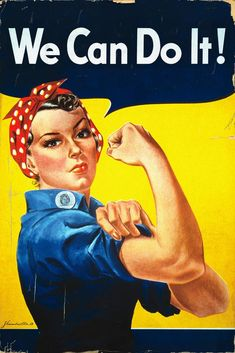 """Vintage Art - I think I will always love this one . """"We Can Do It! (Rosie the Riverter)"""" by J. Howard Miller My grandma was a rosie the riveter Modal Verb Can, Rosie The Riveter Poster, Rosie Riveter, Rosie The Riveter Halloween, Dorm Posters, Ww2 Posters, Movie Posters, Pub Vintage, Poster Vintage"""